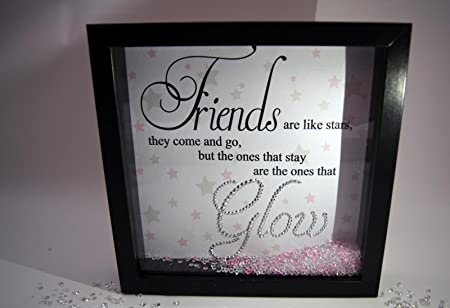Friends Are Like Stars Sparkle Crystal Frame Word Art Pictures