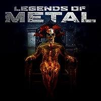 Legends of Metal [Explicit]