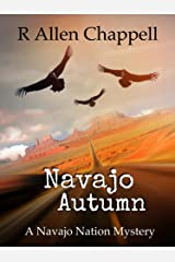 Navajo Autumn: A Navajo Nation Mystery Kindle Edition