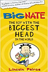 The Boy with the Biggest Head in the World (Big Nate, Book 1) Kindle Edition