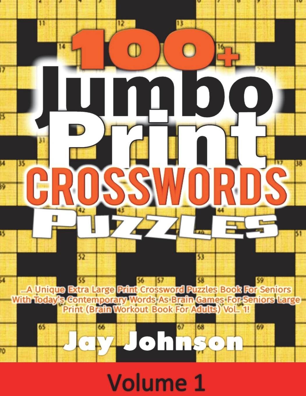 - 100+ Jumbo Print Crosswords Puzzles: A Unique Extra Large Print