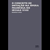 O conceito de imitação na ópera francesa do século XVIII