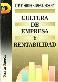 Cultura de Empresa y Rentabilidad (Spanish Edition)