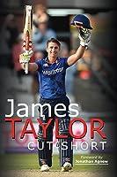 James Taylor: Cut Short (English