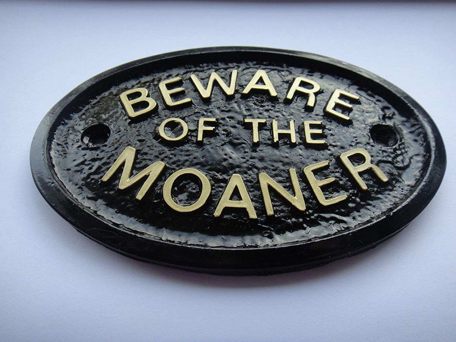 """""""BEWARE OF THE MOANER"""" HOUSE/GATE OR FRONT DOOR PLAQUE BLACK WITH GOLD RAISED LETTERING"""
