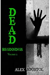 Dead Beginnings Volume 2 Kindle Edition