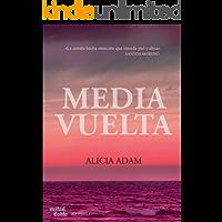 MEDIA VUELTA (Romántica Contemporánea )