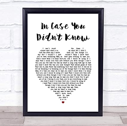 Amazoncom In Case You Didnt Know Heart Song Lyric Quote Print