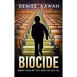 Biocide (Adaline Series Book 2)