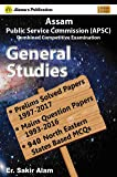 Alama's Must Have Series APSC CCE General Studies Preliminary Solved Papers 1997-2017 & Mains Question Bank 1993-2016 with 940 NES based MCQs
