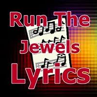 Lyrics for Run The Jewels
