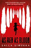As Red As Blood (Snow White Trilogy)