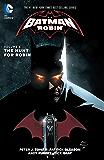 Batman and Robin (2011-2015) Vol. 6: The Hunt for Robin (Batman & Robin Volumes)