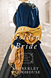 The Golden Bride (Daughters of the Mayflower Book 8)