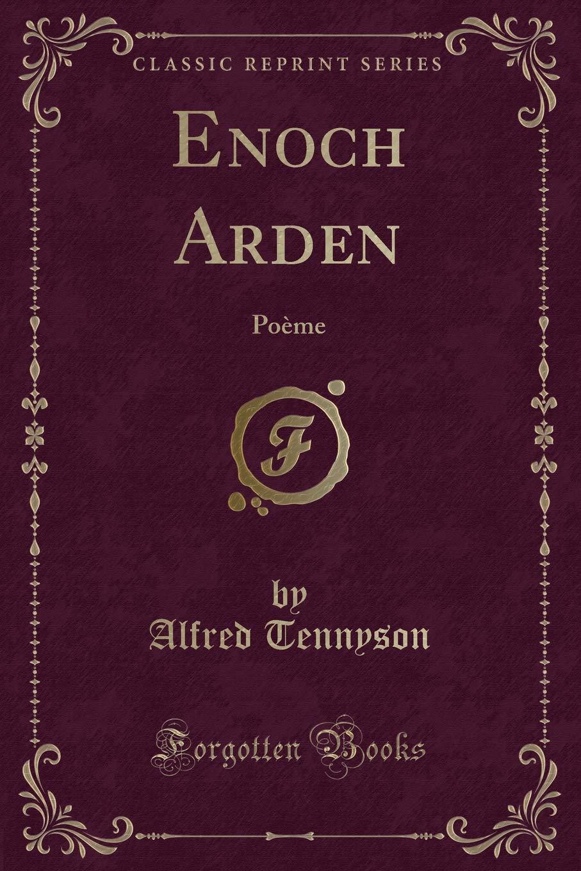 Enoch Arden: Poème (Classic Reprint)