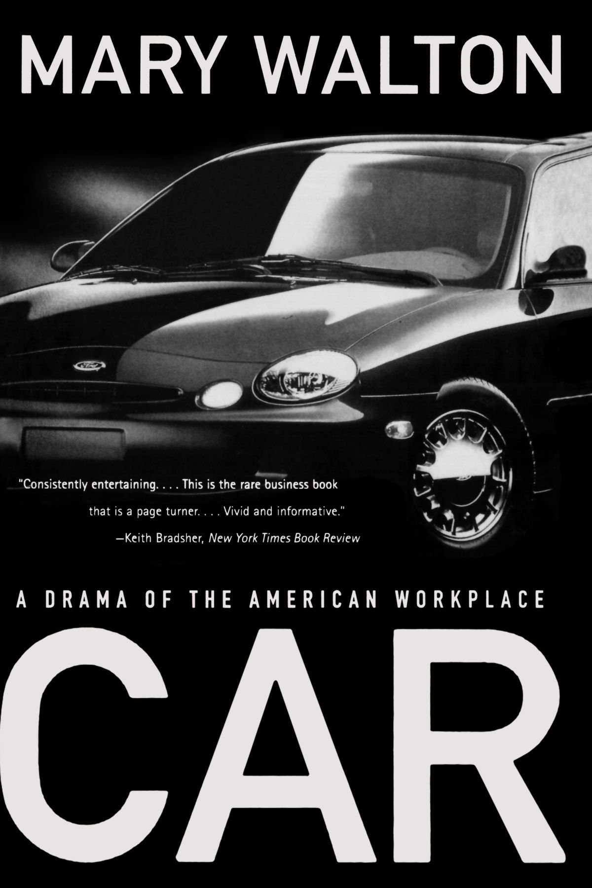 Car: A Drama of the American Workplace: Mary Walton: 9780393318616:  Amazon.com: Books