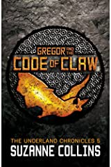 Gregor and the Code of Claw (The Underland Chronicles) Paperback
