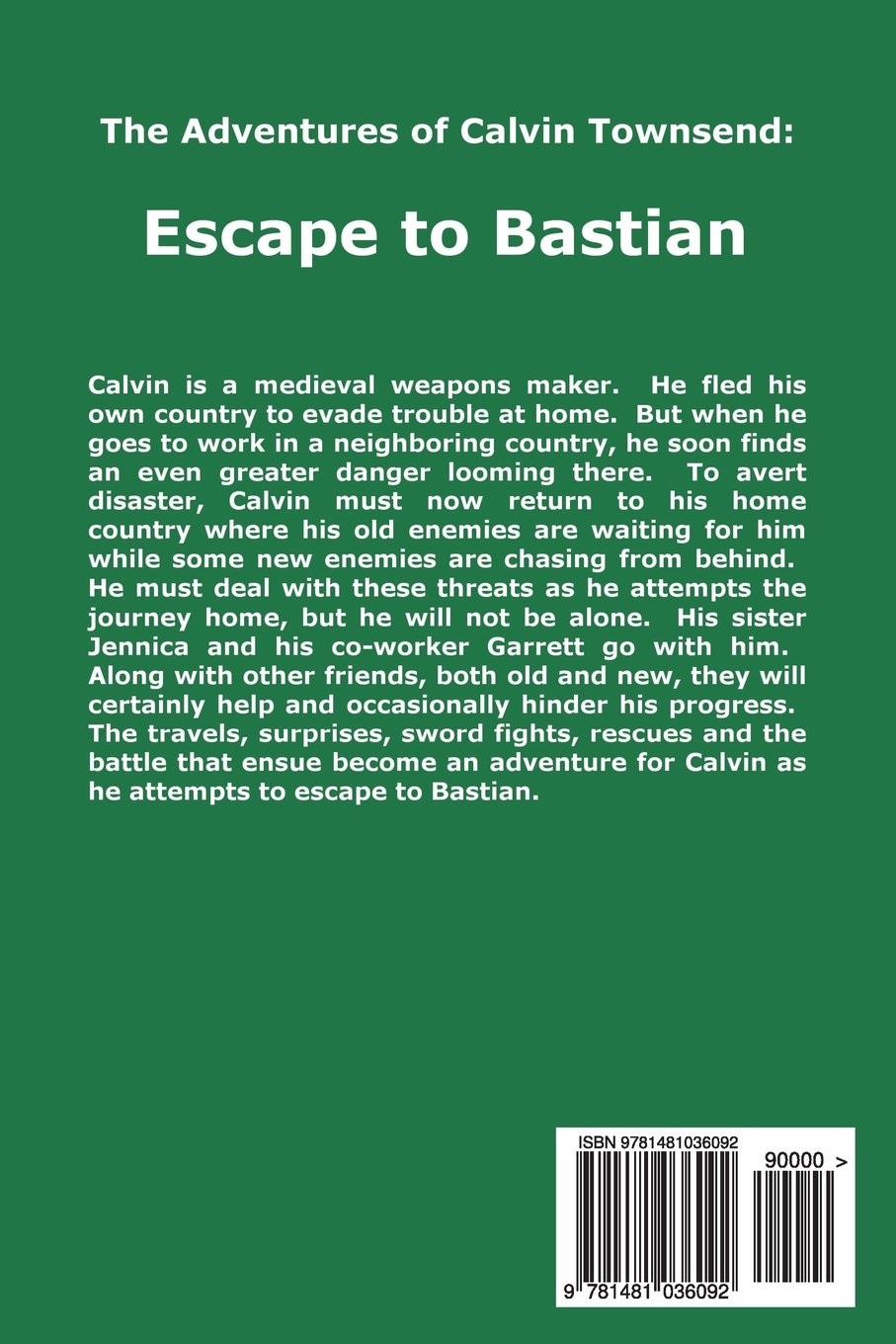 Escape to Bastian (The Adventures of Calvin Townsend Book 1)