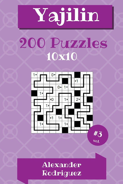 Download Yajilin Puzzles - 10x10 200 vol. 3 (Volume 3) pdf