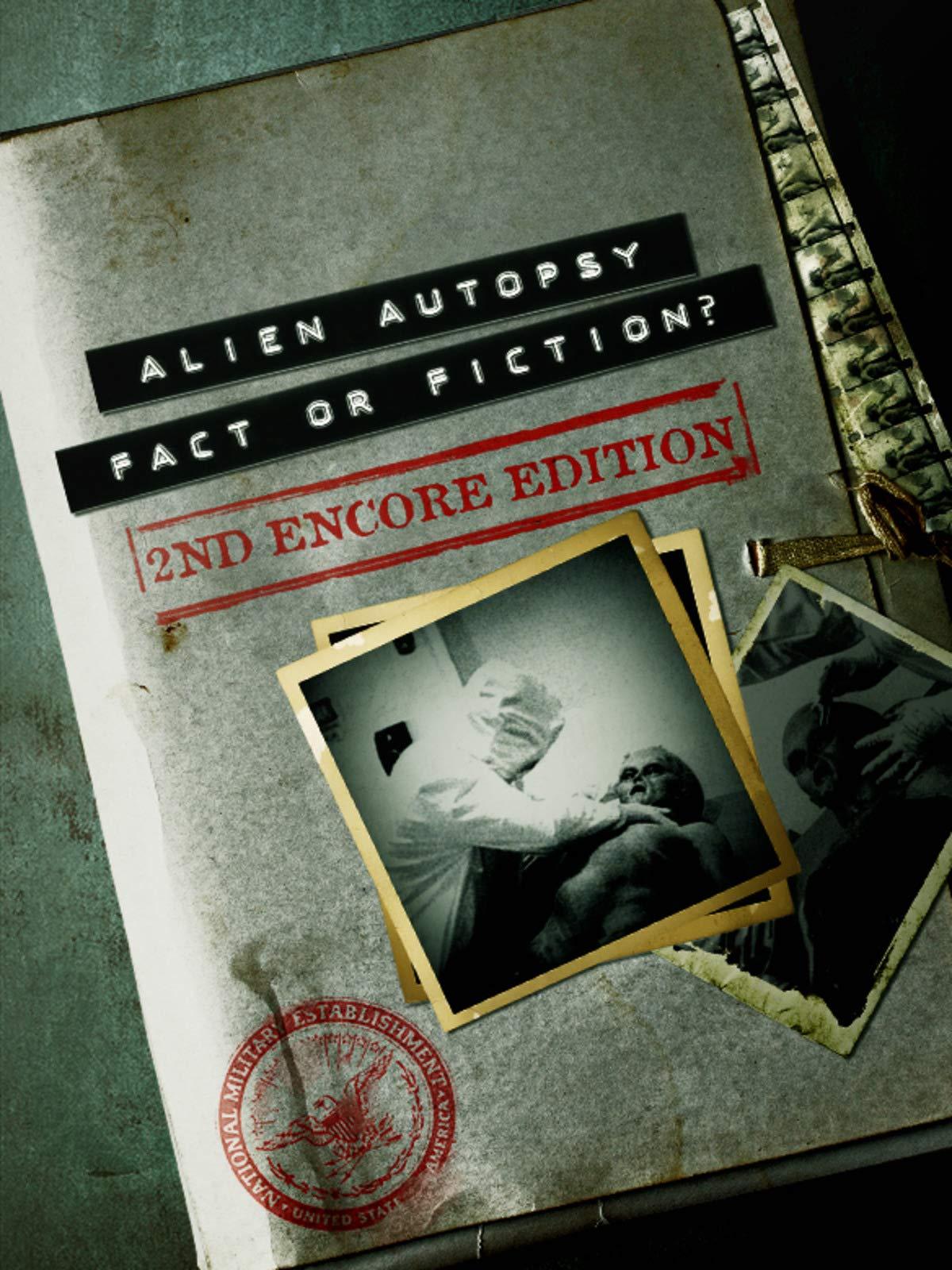 Alien Autopsy: Fact of Fiction? Uncut