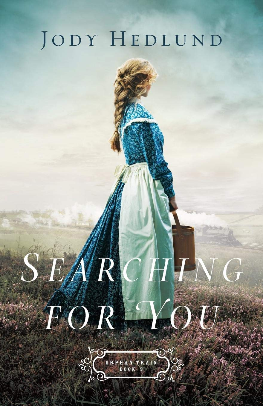 Searching for You (Orphan Train): Jody Hedlund: 9780764218064: Amazon.com:  Books