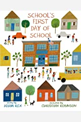 School's First Day of School Hardcover