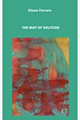 The Map of Solitude Kindle Edition