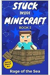 Stuck Inside Minecraft: Book 3 (Unofficial Minecraft Isekai LitRPG Survival Series) Kindle Edition