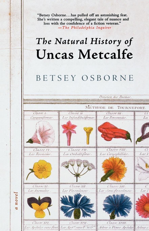 Download The Natural History of Uncas Metcalfe: A Novel ebook