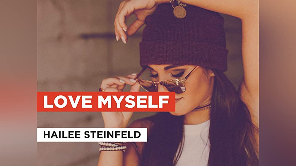 Love Myself in the Style of Hailee Steinfeld