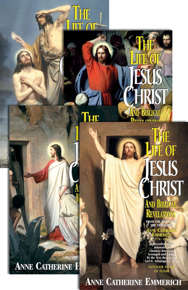 Life of Jesus Christ and Biblical Revelations (4 Volumes) by TAN Books