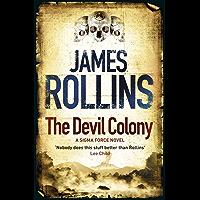 The Devil Colony: A Sigma Force Novel (Sigma Force Novels Book 7) (English Edition)