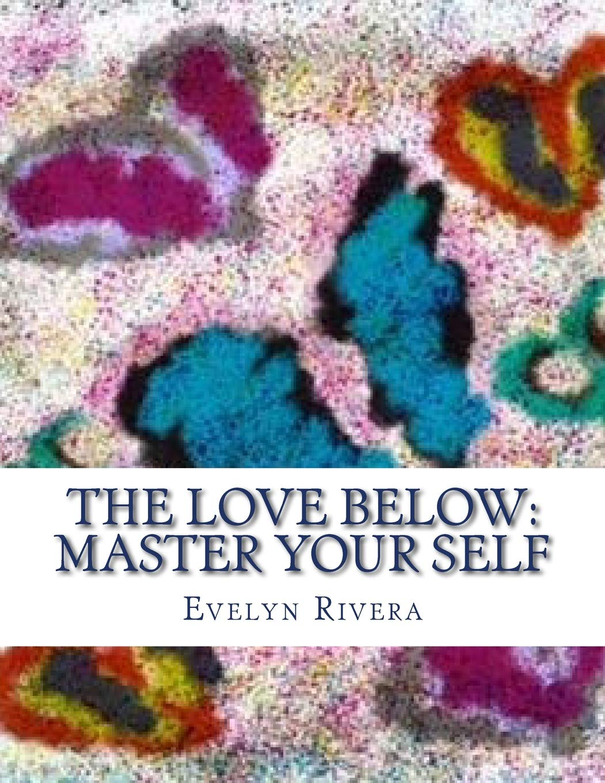 The Love Below: Master your Self pdf epub