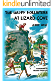The Happy Hollisters at Lizard Cove: (Volume 13)