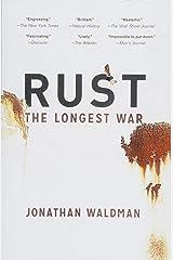 Rust: The Longest War Paperback