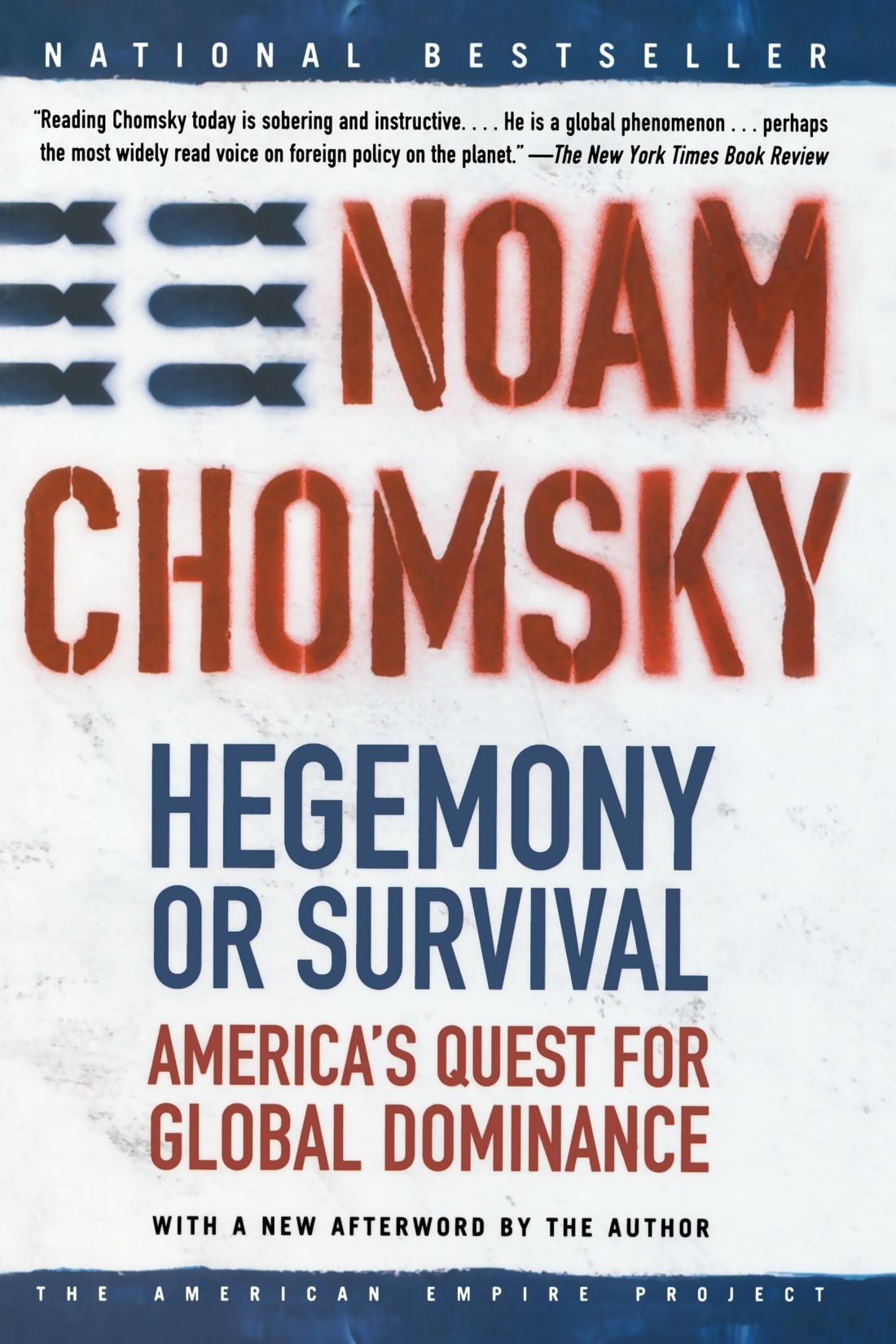 America domination global hegemony quest survival