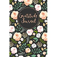 Gratitude Journal: Hand Drawn Roses 52 Weeks Writing Cultivating Attitude of Gratitude I am thankful for today