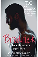 Brodrick: A Dark Romance with the Notorious Scot (BWWM) (The Campbell Brothers Book 1) Kindle Edition