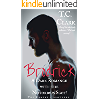Brodrick: A Dark Romance with the Notorious Scot (BWWM) (The Campbell Brothers Book 1)