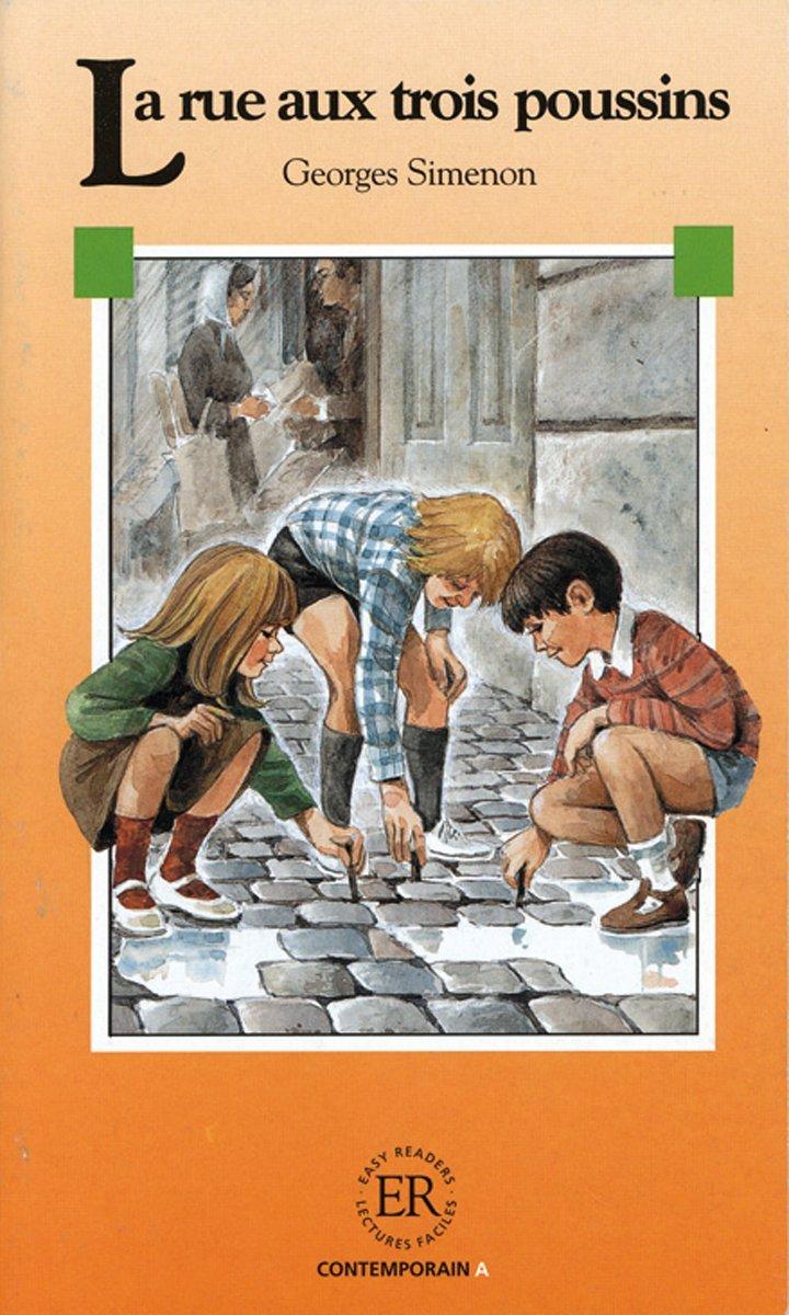 La rue aux trois poussins/Le mari de Mélie: Französische Lektüre für das 1. Lernjahr