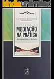 Mediação na Prática: Abordagem Circular-Narrativa
