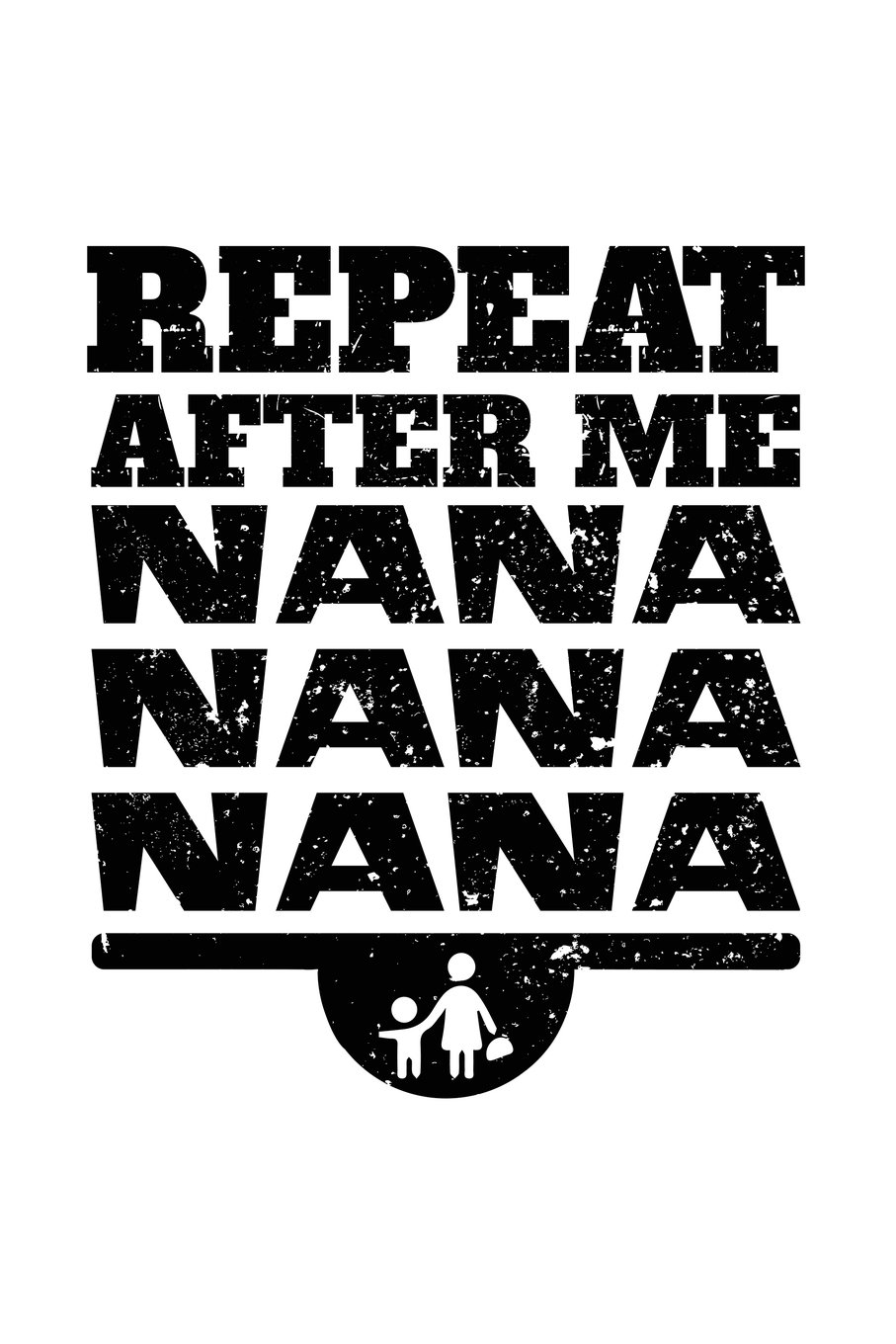 Download Repeat After Me Nana Nana Nana: Fun Family Gifts, Blank Journals For Kids, 6 x 9 (Lined Notebooks To Write In) V1 pdf epub