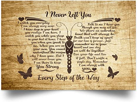 Butterfly I Never Left You Every Step of The Way Canvas .75in Framed