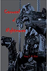 Carousel of Nightmares: A Collection of Short Horror of the Young & Unaging Kindle Edition