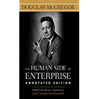 The Human Side of Enterprise, Annotated Edition (English Edition)
