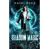 Shadow Magic (Darkling Mage)