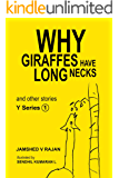 Why Giraffes have long necks and other stories (The Y Series Book 1)