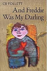 And Freddie Was My Darling Paperback