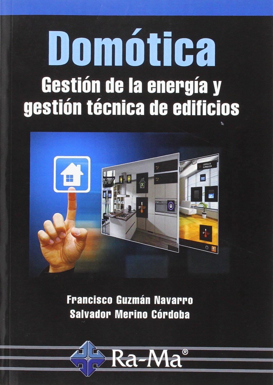 Domotica. Gestion De La Energia Y Gestio: Amazon.es ...