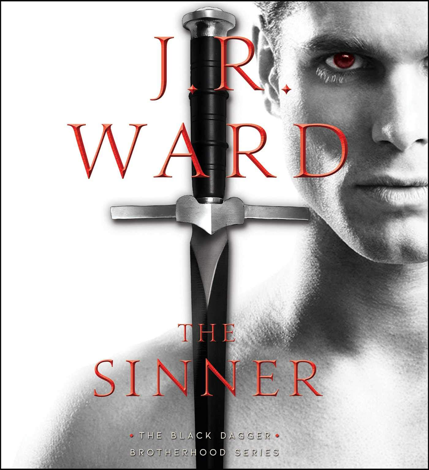 The Sinner (18) (The Black Dagger Brotherhood series) by Simon & Schuster Audio